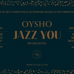 Oysho Jazz You CARTEL