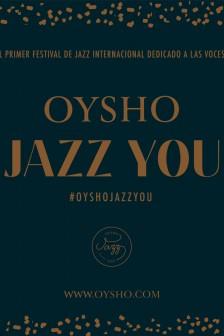 Oysho Jazz You CARTEL